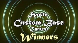 Sparta Custom Base Contest - Winners and Honorable Mentions