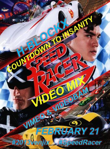 File:H-Blockx- Countdown to Insanity (Speed Racer Video Mix) Poster 2.jpg