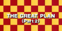 The Great Plan (Part 2)