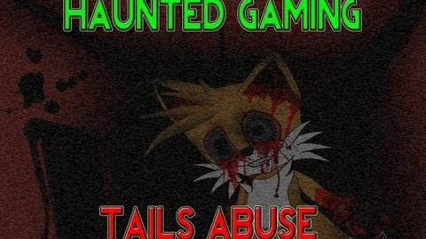 Tails Abuse