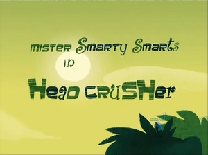 Head Crusher-episode