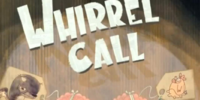 Whirrel Call