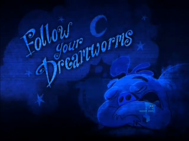 File:Follow Your Dreamworms(episode).png