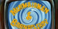 The Adventures of Mermaid Man and Barnacle Boy