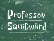 Professor Squidward