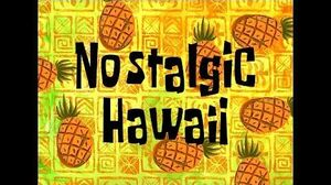 SpongeBob Music Nostalgic Hawaii