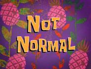 Not Normal