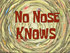 No Nose Knows