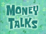 Money Talks