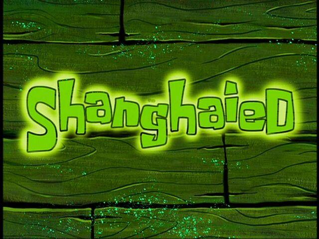 File:Shanghaied.jpg
