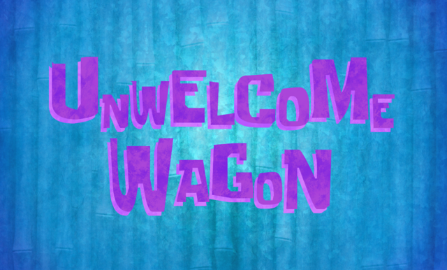 File:Unwelcome Wagon title card.png