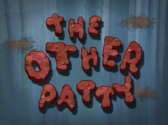 The Other Patty