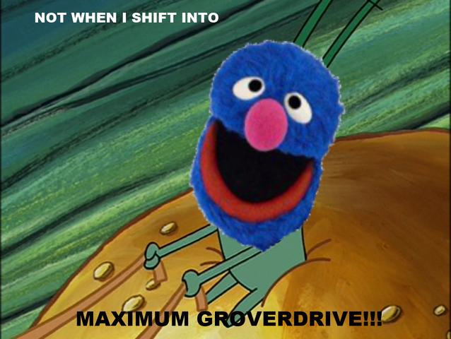 File:Maximum Groverdrive.png