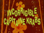 Incorrigible Capitaine Krabs