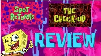 SpongeBob Spot Returns The Checkup Review