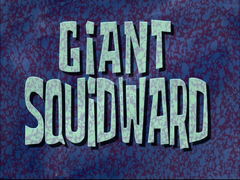 Giant Squidward