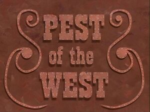 Pest of the West