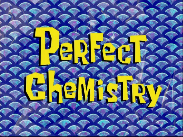 File:Perfect Chemistry.jpg