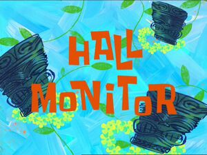 Hall Monitor.jpg