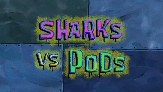 File:Sharks vs. Pods.png