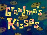 Grandma's Kisses