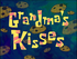 Grandma's Kisses.png