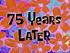 75YearsLater