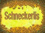174a. Schneckerlis