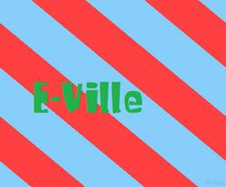 E-Ville Titlecard