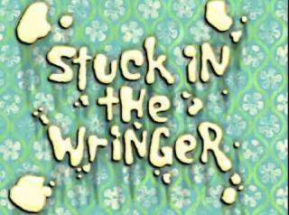 File:Stuck-in-the-Wringer.jpg