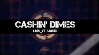Luis yt - Cashin' Dimes