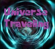 Universe Traveling