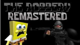 The Robbery (Remastered)