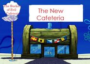 The New Cafeteria