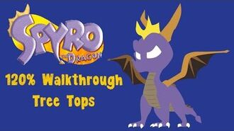 Spyro the Dragon 120% Walkthrough - 22 - Tree Tops
