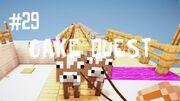 Cake quest 29