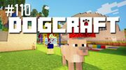 Dogcraft ep110