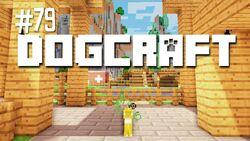 Dogcraft ep79