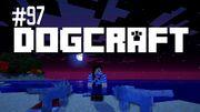 Dogcraft ep97