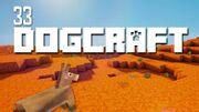Dogcraft ep33