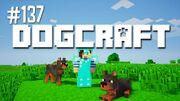 Dogcraft ep137