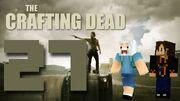Crafting Dead 27
