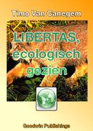 Libertas, ecologisch gezien