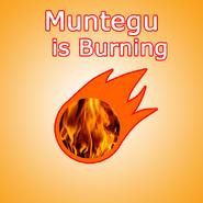 CD Muntegu is Burning