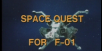 Space Quest for F-01