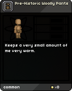 Pre-Historic Woolly Pants Tooltip