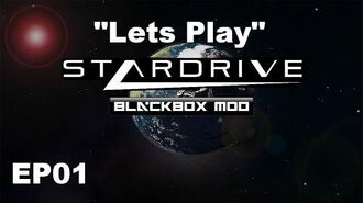 """Lets Play Stardrive (Blackbox Mod) EP01 """"Bears With Swords"""""""