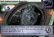 Halt Subterranean Reaction