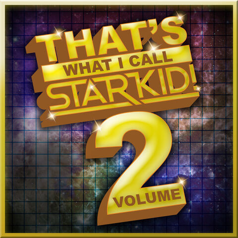 File:That's What I Call StarKid! Vol. 2.jpg