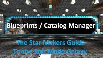 (HD) Blueprints Catalog Manager - Star Made - The Star Makers Guide to the Star Made Galaxy